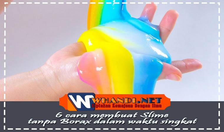 6 Cara Membuat Slime Tanpa Borax