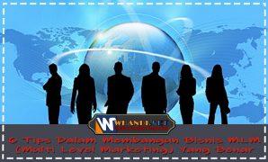 6 Tips Dalam Membangun Bisnis MLM Multi Level Marketing Yang Benar