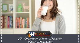 9 Manfaat Susu Kedelai Bagi Kesehatan