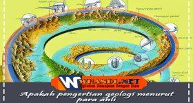 Apakah pengertian geologi menurut para ahli