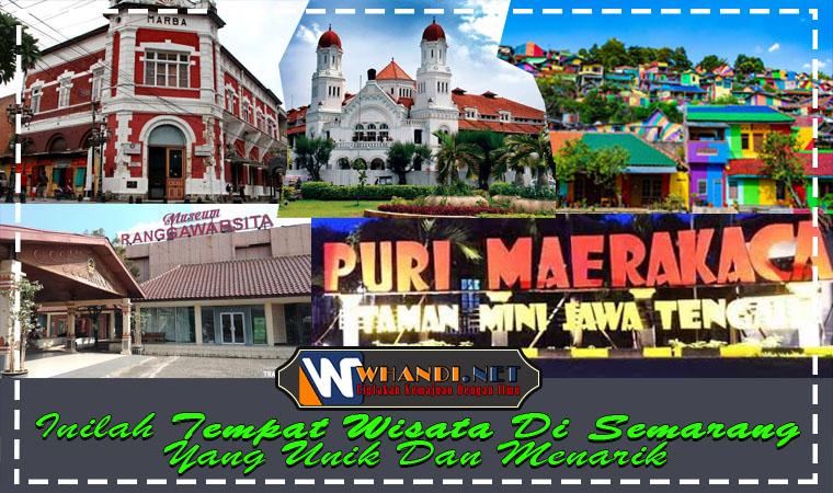 Inilah Tempat Wisata Di Semarang Yang Unik Dan Menarik