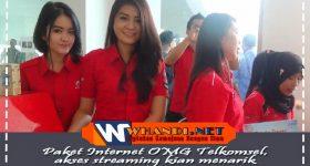 Paket Internet OMG Telkomsel, Akses Streaming Kian Menarik