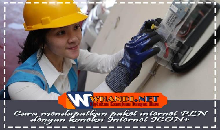 Paket Internet PLN Dengan Koneksi Internet ICON
