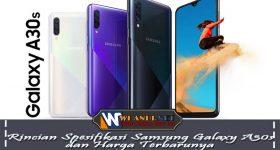 Rincian Spesifikasi Samsung Galaxy A30s dan Harga Terbarunya