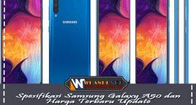 Rincian Spesifikasi Samsung Galaxy A50 dan Harga Terbaru Update