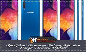 Spesifikasi Samsung Galaxy A50 dan Harga Terbaru Update