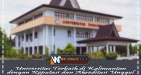 Universitas Terbaik di Kalimantan dengan Reputasi dan Akreditasi Unggul