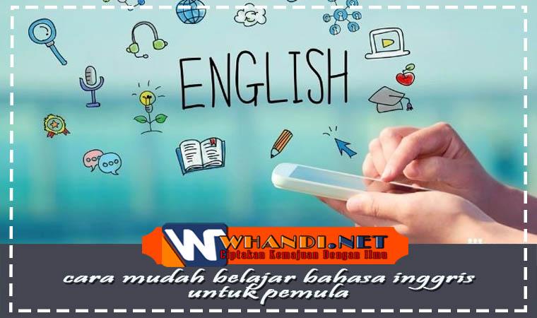 cara mudah belajar bahasa inggris untuk pemula