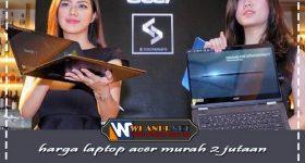 harga laptop acer murah 2 jutaan