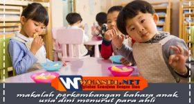 makalah perkembangan bahasa anak usia dini menurut para ahli