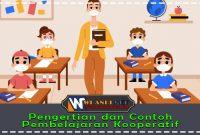 pengertian dan contoh pembelajaran kooperatif