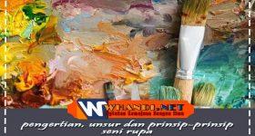 pengertian, unsur dan prinsip-prinsip seni rupa