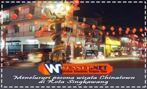pesona wisata Chinatown di Kota Singkawang