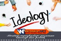 strategi menghadapi ancaman ideologi dan politik